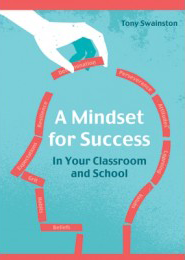 Book Review: A Mindset for Success: In your classroom and school